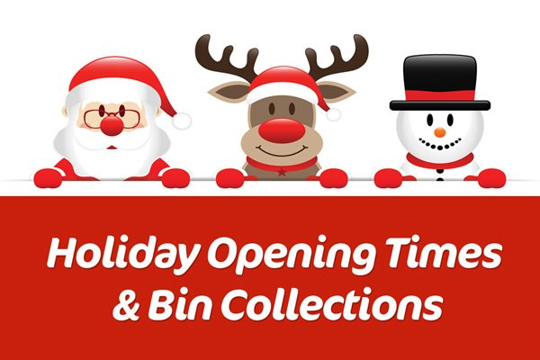Holiday bin collections and service opening times this Christmas